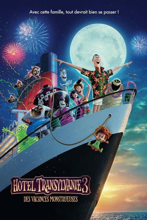"""Affiche du film """"Hotel Transylvanie 3 : Des vacances monstrueuses"""""""