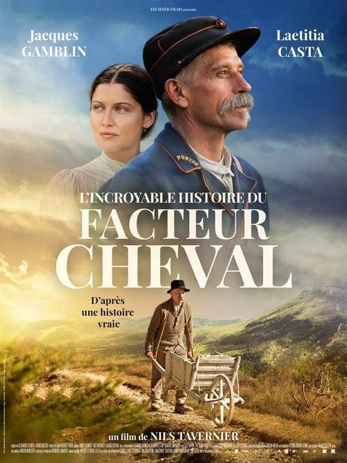 L Incroyable Histoire du facteur Cheval